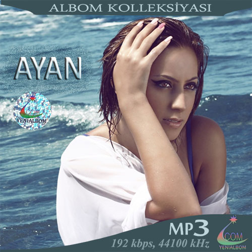 http://turkuk.biz/images/cd_cover/A/ayan%20-%20collektion-a.jpg