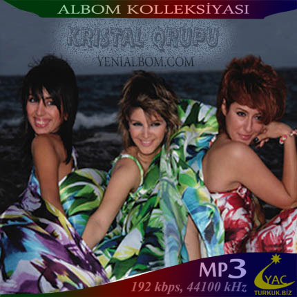http://www.turkuk.biz/images/cd_cover/K/KRISTAL%20QRUPU%20-%20COLLECTION.jpg